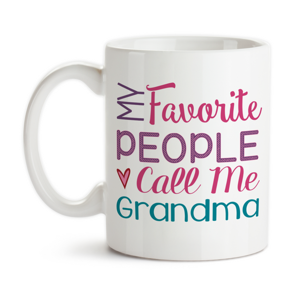 Coffee Mug, My Favorite People Call Me Grandma Grandmother Grandchildren Mother's Day Grandma's Birthday, Gift Idea, Coffee Cup at GroovyGiftables.com