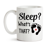 Coffee Mug, Sleep What's That? Humor Funny New Baby New Parent Newborn Baby Shower New Parents, Gift Idea, Coffee Cup at GroovyGiftables.com