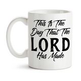 Coffee Mug, This Is The Day That The Lord Has Made Great Day Christian Religious Bible Verse Good Morning, Gift Idea, Coffee Cup at GroovyGiftables.com