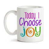 Coffee Mug, Today I Choose Joy Happiness Inspiration Inspirational Quote Motivational Message, Gift Idea, Coffee Cup at GroovyGiftables.com