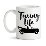 Coffee Mug, Towing Life Tow Truck Driver Roadside Service Tow Truck Life Wrecker