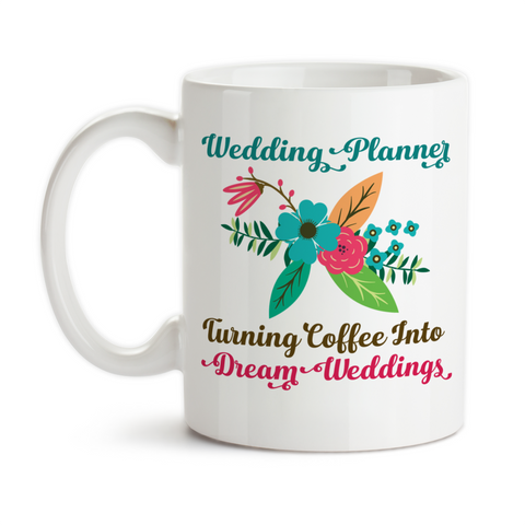Coffee Mug, Wedding Planner Gift, Plan Dream Wedding, I Turn Coffee Into Dream Weddings, Planning Weddings, Gift Idea, Coffee Cup at GroovyGiftables.com