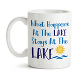 Coffee Mug, What Happens At The Lake Stays At The Lake, Sun Water, Lake Theme, Lake Life