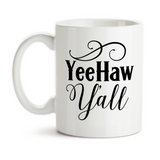 Coffee Mug, YeeHaw Yall Southern Belle Southern Girl Country Charm Inspiration Motivation, Gift Idea, Coffee Cup at GroovyGiftables.com