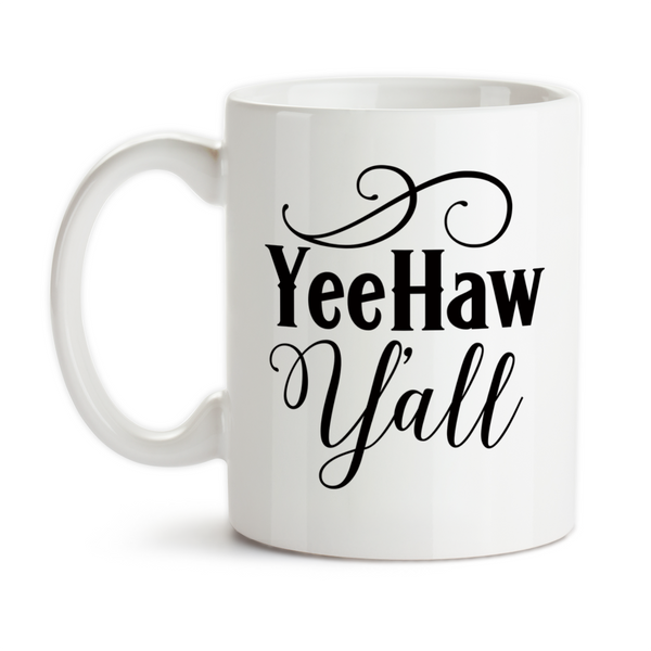 Coffee Mug, YeeHaw Yall Southern Belle Southern Girl Country Charm Inspiration Motivation
