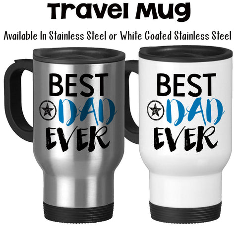 Travel Mug, Best Dad Ever Family Son Daughter Father's Day Dad's Birthday Gift For Dad, Stainless Steel