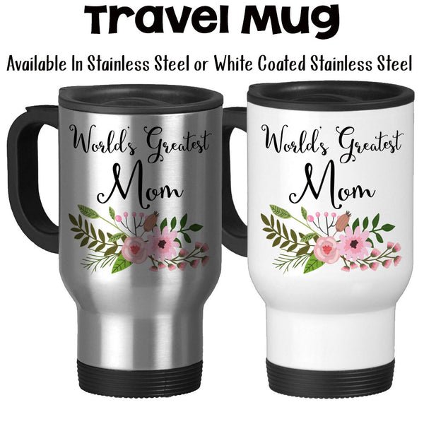 Travel Mug, World's Greatest Mom Family Son Daughter Mother's Day Mom's Birthday Best Mom, Stainless Steel, 14 oz - Gift Idea at GroovyGiftables.com
