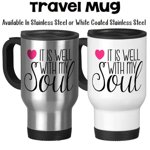 Travel Mug, It Is Well With My Soul Christian Bible Religious Gifts Jesus Saves Inspirational, Stainless Steel, 14 oz - Gift Idea