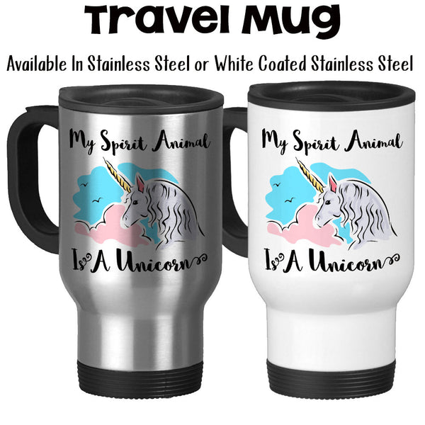Travel Mug, My Spirit Animal Is A Unicorn Pink Blue Believe In Unicorns Unicorn Art Unicorn Gift, Stainless Steel, 14 oz - Gift Idea