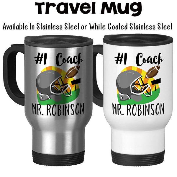Travel Mug, Number One #1 Sports Best Football Coach Gift Name Personalize Monogram Decorative, Stainless Steel, 14 oz - Gift Idea