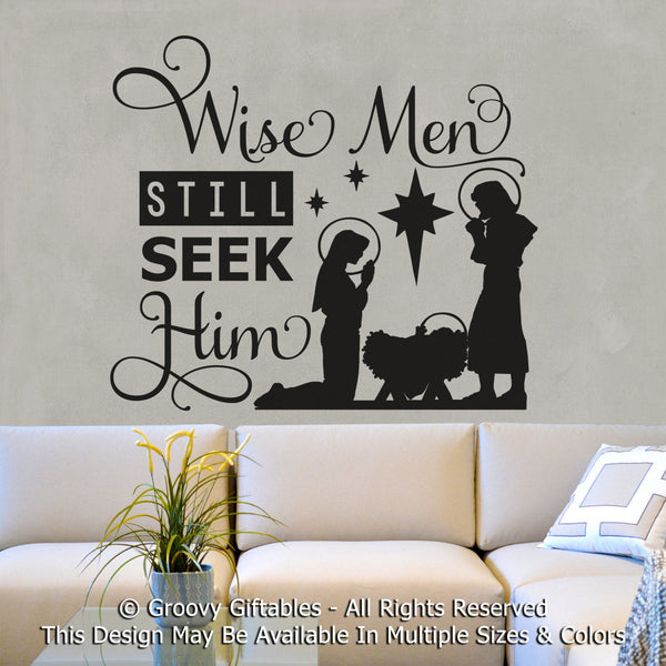 Wall Decal, Wise Men Still Seek Him, Christmas, Baby Jesus, Manger Scene, Personalized Vinyl , Sticker