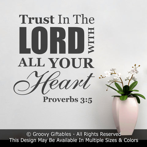 Wall Decal, Trust In The Lord With All Your Heart Proverbs Bible Verse Word Art Vinyl , Sticker Gift Faith Christian Scripture