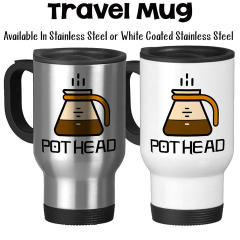 Travel Mug, Coffee Pot Head, Coffee Humor, Coffee Addict, Must Have Coffee, Coffee Lover