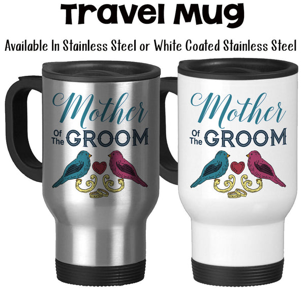 Travel Mug, Love Birds Mother Of The Groom 001 Grooms Party Mother Of The Groom Gift Wedding Mug Wedding Keepsake, Stainless Steel, 14 oz