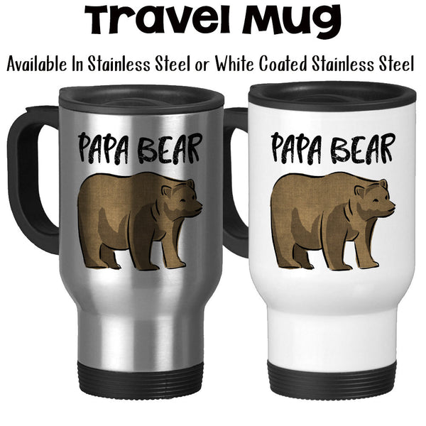 Travel Mug, Papa Bear Bear Art Fathers Day Dads Birthday Christmas Gift Gift For Papa Papa Bear