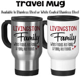 Travel Mug, Personalized Family Name Mug Friends and Family Family Kitchen Family Mug Monogram Family Mug , Stainless Steel, 14 oz at GroovyGiftables.com
