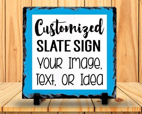 Slate Sign - Design & Customize Your Own, Personalized With Your Text, Image, Photo, or Idea - Home Decor, Custom Slate Plaque Gift at GroovyGiftables.com