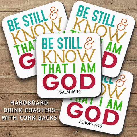 Drink Coasters, Be Still And Know That I Am God 001, Psalm, Christian, Decor, Bible Verse