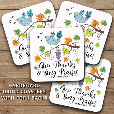 Drink Coasters, Give Thanks And Sing Praises 001, Psalm, Christian, Decor, Thanksgiving