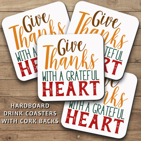 Drink Coasters, Give Thanks With A Grateful Heart 001, Thanksgiving, Decor, Be Thankful
