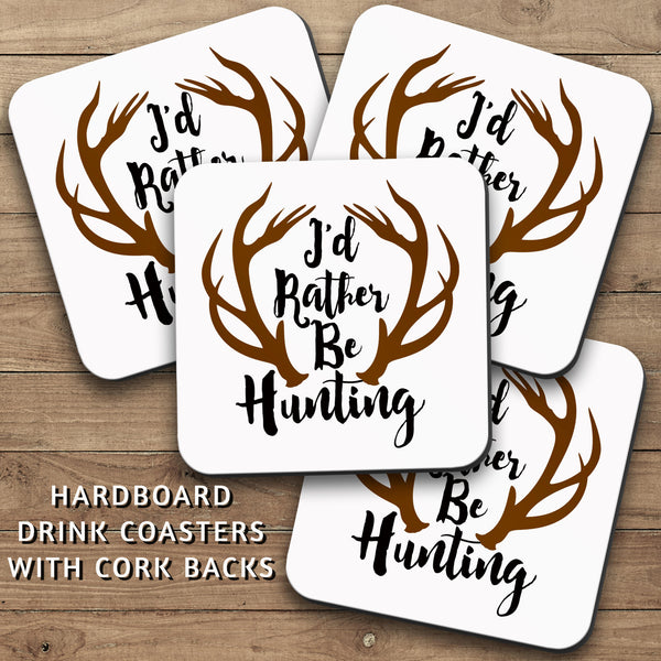 Drink Coasters, Id Rather Be Hunting 001, Hunting Decor, Man Cave Decor, Hunter Gifts, Antlers