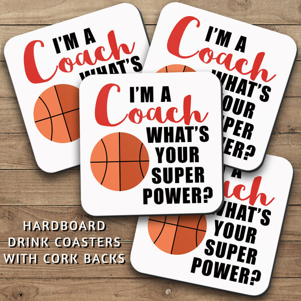 Drink Coasters, Im A Basketball Coach 001, Whats Your Super Power, Basketball Decor, Basketball Gift