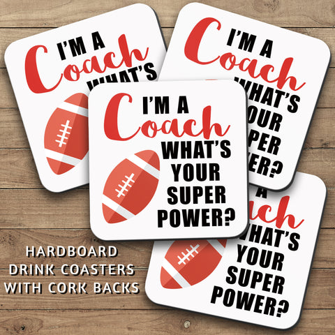 Drink Coasters, Im A Football Coach 001, Whats Your Super Power, Football Decor, Football Gift