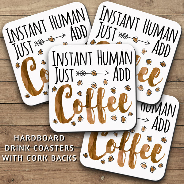 Drink Coasters, Instant Human Just Add Coffee 001, Coffee Coasters, Coffee Watercolor, Coffee Gift