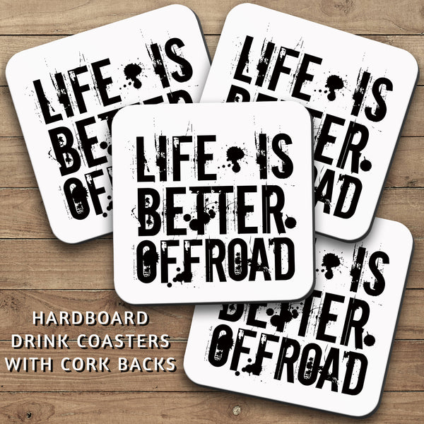 Drink Coasters, Life Is Better Offroad 001, Man Cave Decor, Manly, Mudding, 4x4, Masculine