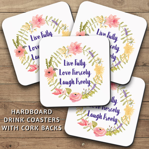 Drink Coasters, Live Fully Love Fiercely Laugh Freely 001, Floral Wreath, Flowers, Pastel Watercolor