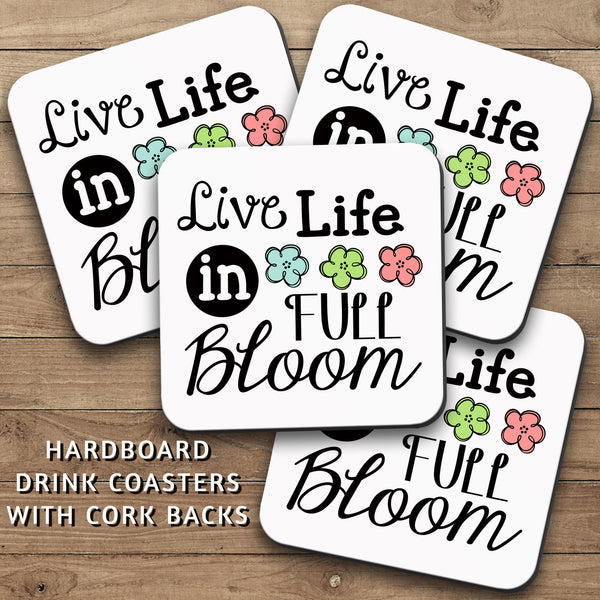 Drink Coasters, Live Life In Full Bloom, Live Fully, Be Adventurous, Graduation, Dorm