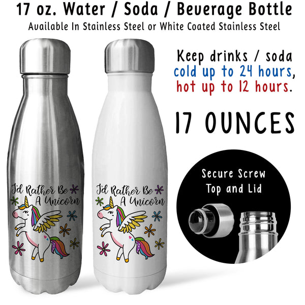 Reusable Water Bottle - Id Rather Be A Unicorn 001, Magical Unicorn, Unicorn Gift, Unicorn Drink