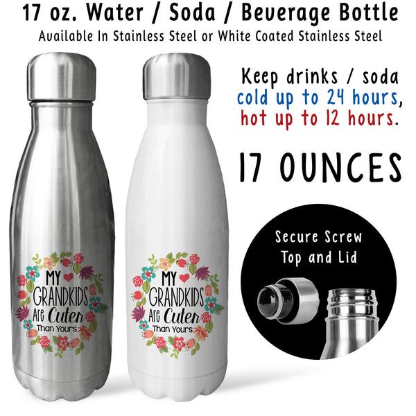 Reusable Water Bottle - My Grandkids Are Cuter Than Yours 001, Grandma, Mothers Day, Grandmother