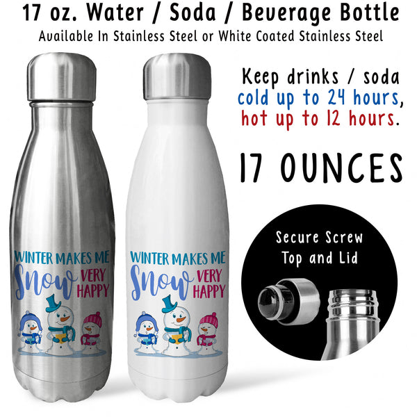 Reusable Water Bottle - Winter Makes Me Snow Very Happy 001, Snowman, Christmas Carolers, Snowy
