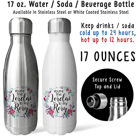 Reusable Water Bottle - Youre The Lorelai To My Rory 001, Mother and Daughter, Mothers Day, Mom