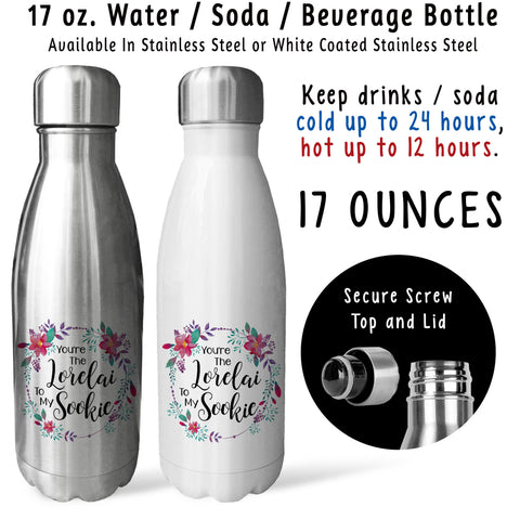 Reusable Water Bottle - Youre The Lorelai To My Sookie 001, Best Friends, Gift For Friend