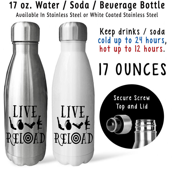 Reusable Water Bottle - Live Love Reload 001, Second Amendment, Right To Bear Arms