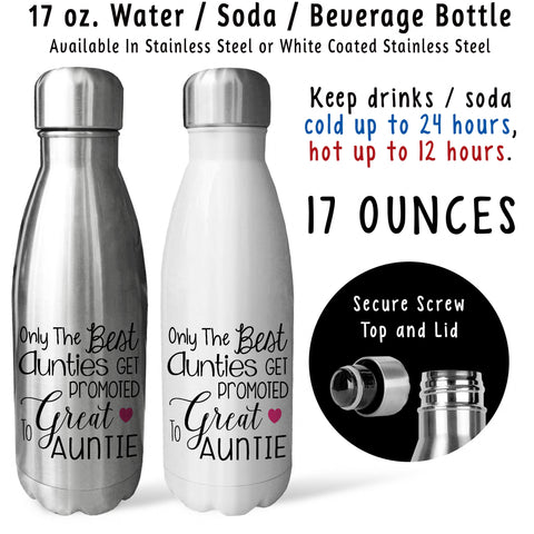 Reusable Water Bottle - The Best Aunties Get Promoted To Great Auntie 001, Baby Pregnancy Reveal