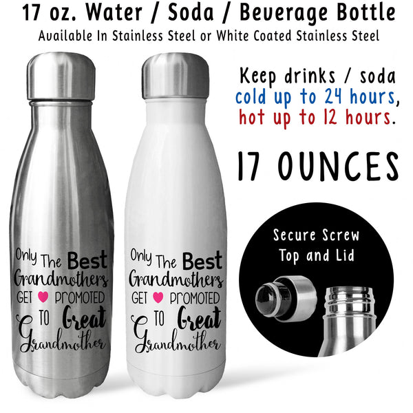Reusable Water Bottle - Best Grandmothers Get Promoted Great Grandmother 001, Baby Pregnancy Reveal