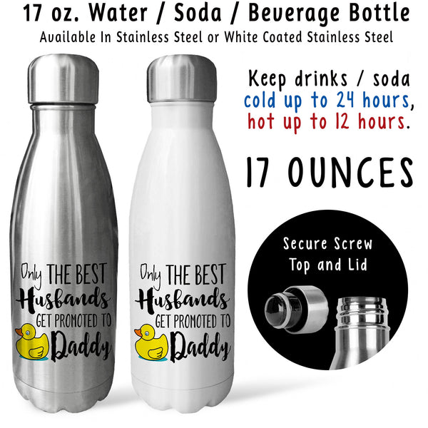 Reusable Water Bottle - The Best Husbands Get Promoted To Daddy 002, Baby Pregnancy Reveal