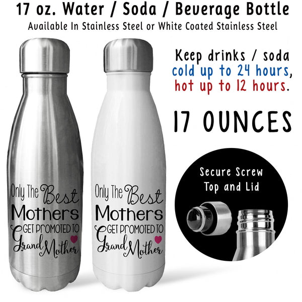 Reusable Water Bottle - The Best Mothers Get Promoted To Grandmother 001, Baby Pregnancy Reveal