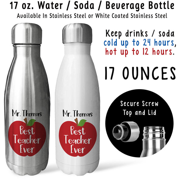 Reusable Water Bottle - Best Teacher Ever 001, Personalized Gift For Teacher, Teacher Water Bottle