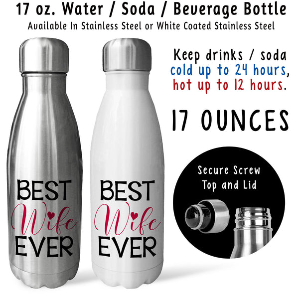 Reusable Water Bottle - Best Wife Ever 001, Anniversary Gift, Valentine's Day, I Love My Wife
