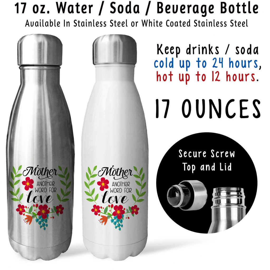 reusable water bottle mother another word for love 002 mothers day birthday gift