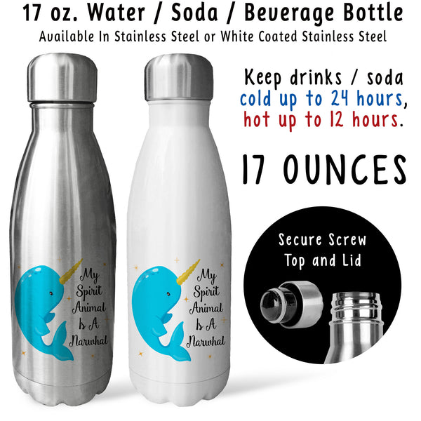 Reusable Water Bottle - My Spirit Animal Is A Narwhal 001, Narwhal Gift, Ocean Unicorn, Narwhals