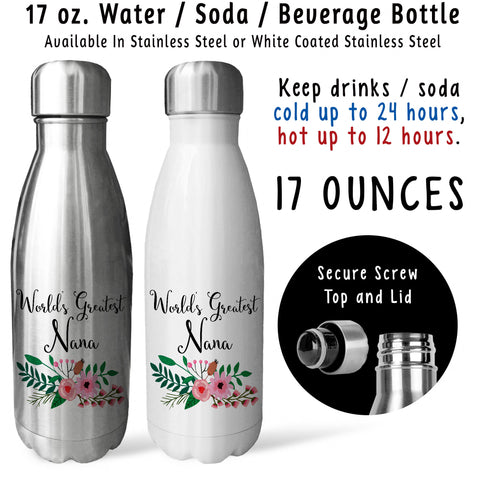 Reusable Water Bottle - Worlds Greatest Nana 001, Nana Gift, Nana Mug, Nana Drink Bottle