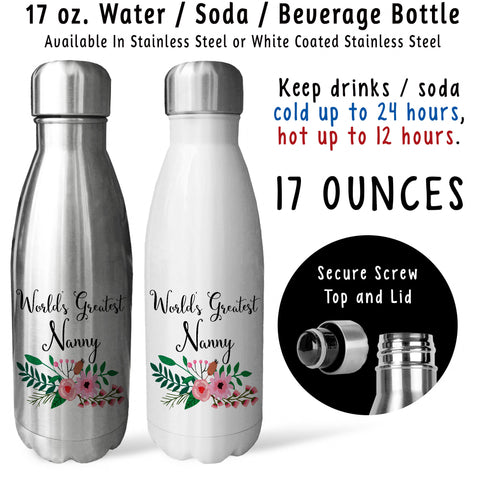Reusable Water Bottle - Worlds Greatest Nanny 001, Nanny Gift, Nanny Mug, Nanny Drink Bottle