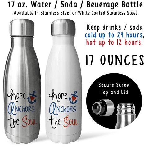 Reusable Water Bottle - Hope Anchors The Soul, Hebrews 6-19, Christian Mug, Christian Gift, Verse