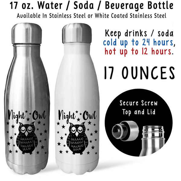 Reusable Water Bottle - Night Owl 001, Late Night, All Night, Insomnia, Night Person, Night Shift