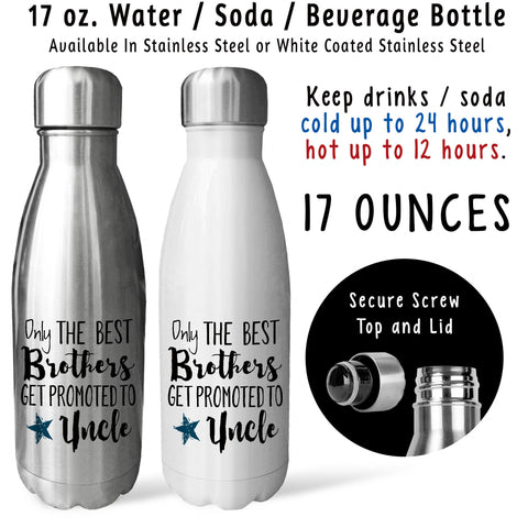 Reusable Water Bottle - The Best Brothers Get Promoted To Uncle 001, Baby Pregnancy Reveal